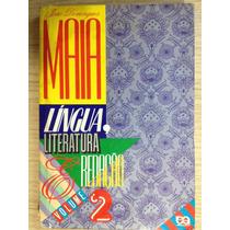 Livro Língua,literatura E Redação ,volume 2 - João Domingues