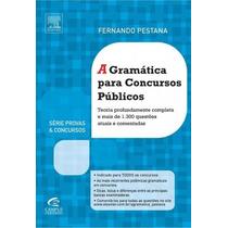 Livro A Gramática Para Concursos Públicos - Fernando Pestana
