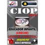 Apostila Ciop Presidente Prudente Sp Educador Infantil 2016