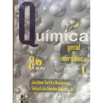 Livro Química Volume 1, 2ª Grau -geral E Inorgânica