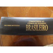 Comentários Ao Código De Trânsito Brasileiro -