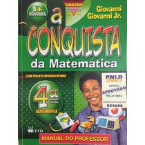 A Conquista Da Matemática 4ª Série -giovanni,giovanni Jr