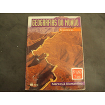 R/m - Livro - Geografia Do Mundo - Fronteiras - 8 Ano Marcos