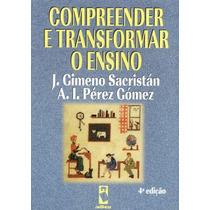 Compreender E Transformar O Ensino - 4.ed.