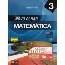 Livro Coleção Novo Olhar Matemática 3, Joamir Souza