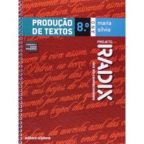 Livro Projeto Radix - Produção De Textos Concursos Redação