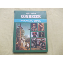 Livro Pesquisas De Conhecer História Do Brasil Vol 11