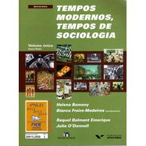 Tempos Modernos, Tempos De Sociologia - Volume Unico - 2010
