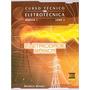Curso Tecnico Em Eletrotecnica - Modulo 1, V.3-eletricidade