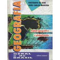 Geografia Geral E Do Brasil, Espaço Geográfico E Globalizaçã