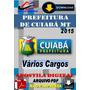 Apostila Digital Concurso Prefeitura Cuiaba Mt Varios Cargos