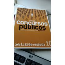 Coleção Concursos Públicos Leis 8.112/90 E 8.666/93 10 2008