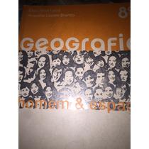 Geografia Homem E Espaço 8º Ano Livro Do Aluno