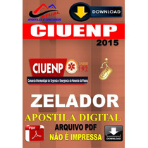 Apostila Digital Concurso Ciuenp Samu Pr Zelador 2016