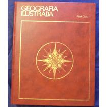 Enciclopédia Capa Dura - Geografia Ilustrada - Abril - A71