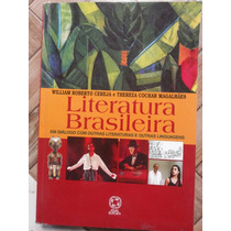Literatura Brasíleira - William Roberto Cereja.