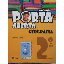 Livro: Porta Aberta Nova Edição 2°ano. Mat,geo E Port.