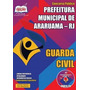 Apostila Guarda Civil Concurso Prefeitura De Araruama 2015