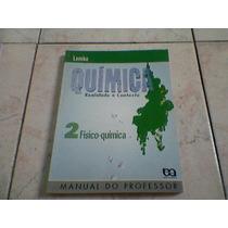 Livro Química Realidade E Contexto Vol 2 Lembo-manual .