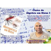 Dvd Matemática - Curso De Álgebra Em Bizus - Parte 1