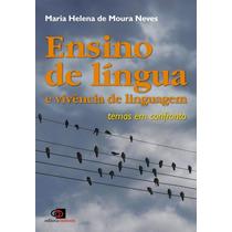 Ensino De Língua E Vivência De Linguagem