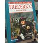 Livro Frederico O Grande- Os Grandes Lideres - Nova Cultural