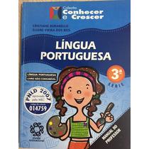 Língua Portuguesa 3ª Série, Coleção Conhecer E Crescer - Liv