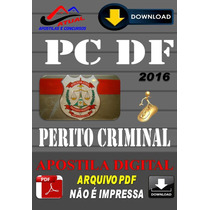 Apostila Digital Policia Civil Pc Df Perito Criminal 2016