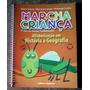 Livro Marcha Da Criança - Alfabetiz. Em História E Geografia