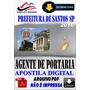 Apostila Digital Prefeitura Santos Sp Agente Portaria 2016