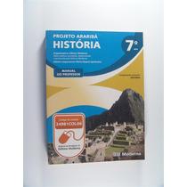 Livro De História - Projeto Araribá 7 Ano - Editora Moderna