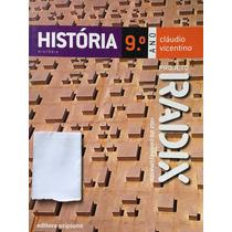 História 9ºano,projeto Radix -cláudio Vicentino