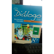 Livro Diálogo Língua Portuguesa 8o Ano