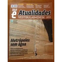 Atualidades Enem + Vestibul Guia Do Estudante Editora Abril