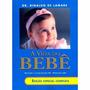 Livro A Vida Do Bebê Edição Especial Completa
