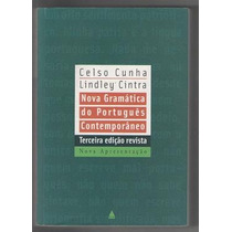 Nova Gramatica Do Portugues Contemporaneo Ceelso Cunha - Cel