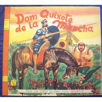Livro Infantil Dom Quixote De La Mancha - Editora Vecchi A74