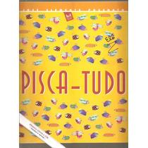 Livro Pisca-tudo - José Clemente Pozenato
