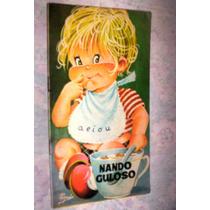 Livro Infantil Antigo Nando O Guloso Ed Bruguera