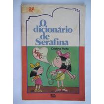 O Dicionário De Serafina - Cristina Porto