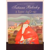 Livro - A Torre Do Reno - Tatiana Belinky