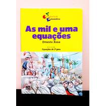 As Mil E Uma Equações - Ernesto Rosa