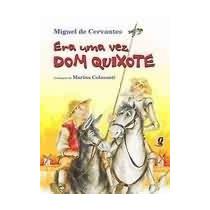 Livro Era Uma Vez Dom Quixote - Editora Global