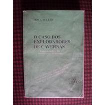 Livro - O Caso Dos Exploradores De Cavernas - Lon Fuller