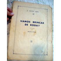 Partitura Musica Antiga - Vamos Brincar De Roda?