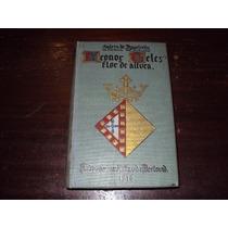 Leonor Teles - Antero De Figueiredo - 1916 - 2ª Edição