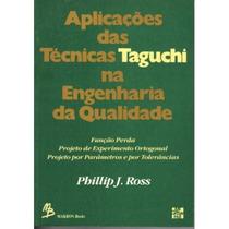 Aplicações Das Técnicas Taguchi Na Engenharia Da Qualidade
