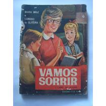 Vamos Sorrir = 1º Livro 1968 = Maria Braz E Candido Oliveira