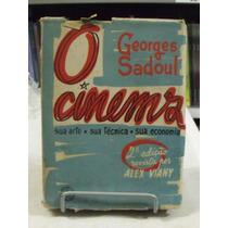 Livro - O Cinema: Sua Arte Sua Técnica Sua Economia