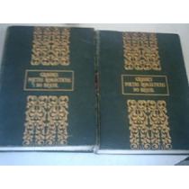 Grandes Poetas Românticos Do Brasil Em 2 Volumes Capa Dura